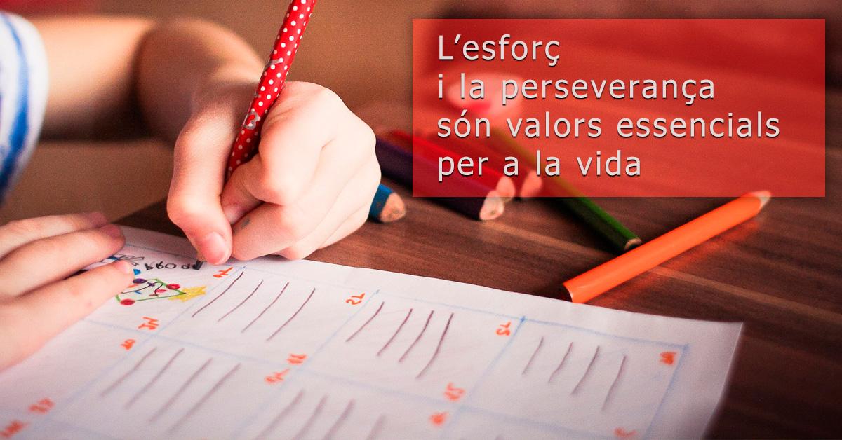 L'esforç i la perseverança són valors essencials per a la vida