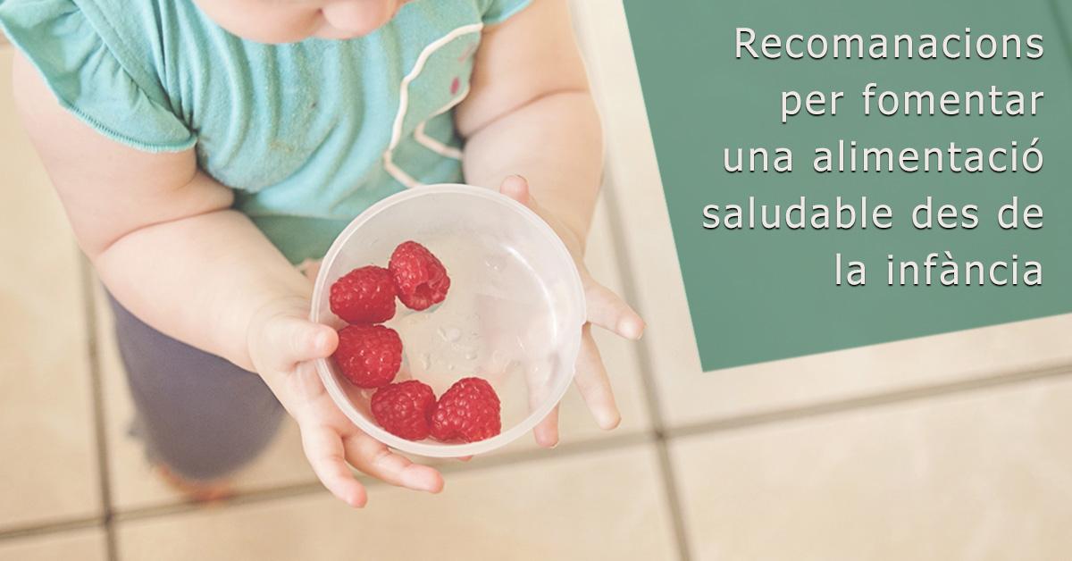 Recomanacions per a fomentar una alimentació saludable des de la infantesa