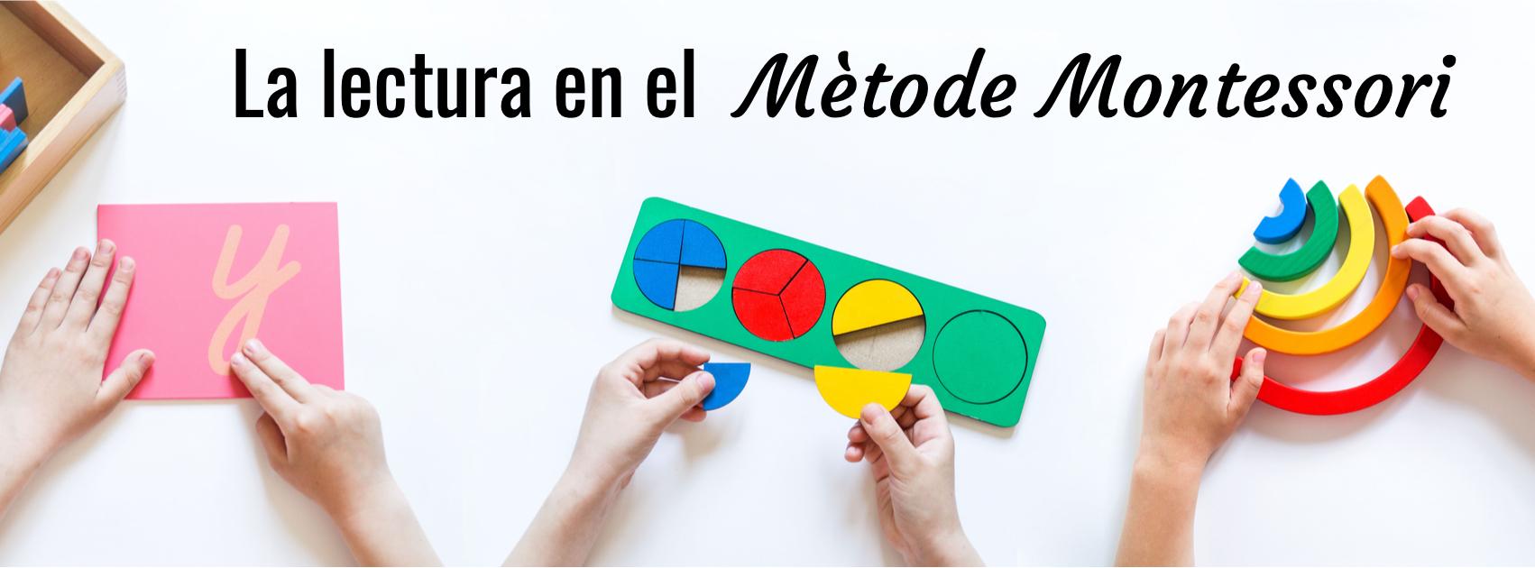 La lectura en el mètode Montessori