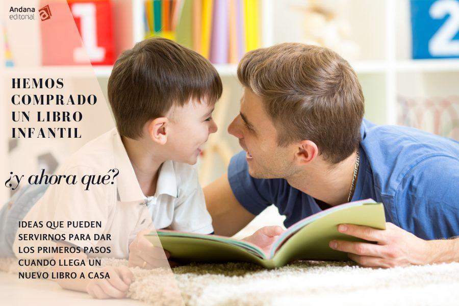 Hemos comprado un libro infantil:¿y ahora qué? Como fomentar la lectura en casa