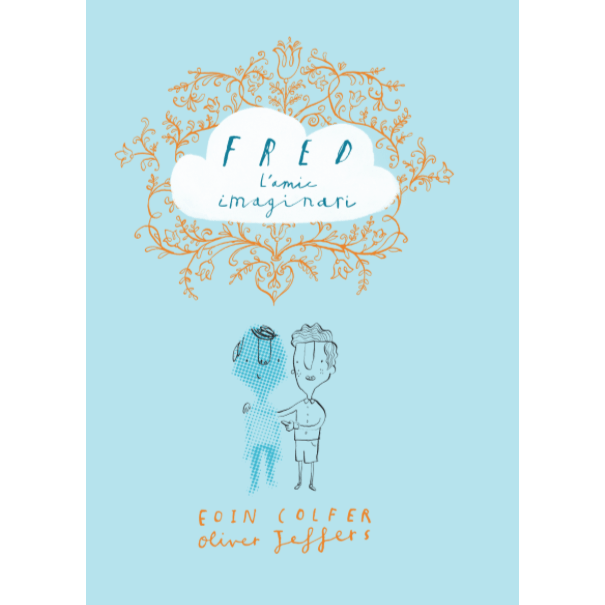 Cobert Fred, l'amic imaginari